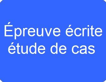 E4.1 : Épreuve écrite étude de cas