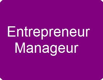 Entrepreneur et manageur