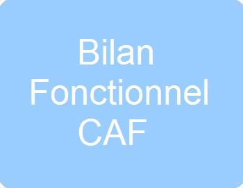 Bilan fonctionnel / CAF